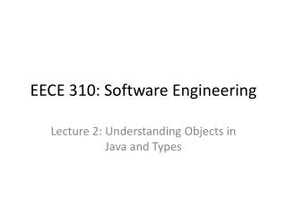 EECE 310: Software Engineering