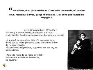 né le 22 novembre 1869 à Paris fils unique de Paul Gide, professeur de Droit