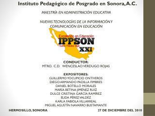 Instituto Pedagógico de Posgrado en Sonora, A.C.