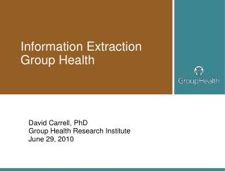Information Extraction Group Health