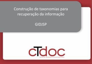 Construção de taxonomias para recuperação da informação GIDJSP