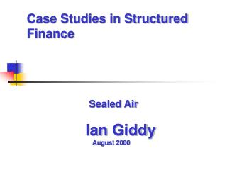 Case Studies in Structured Finance