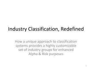 Industry Classification, Redefined