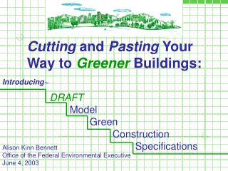 Cutting  and  Pasting  Your Way to Greener Buildings: