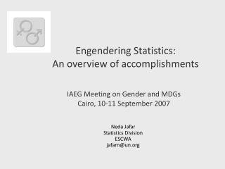 IAEG Meeting on Gender and MDGs Cairo, 10-11 September 2007