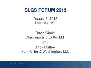 SLGS FORUM 2013