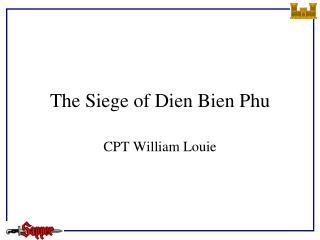 The Siege of Dien Bien Phu