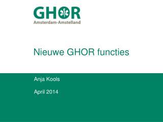 Nieuwe GHOR functies