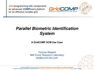 Biometric Identification System (BIS)
