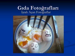 Gıda Fotoğrafları