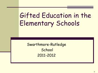 Gifted Education in the Elementary Schools