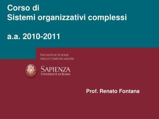 Corso di Sistemi organizzativi complessi a.a. 2010-2011