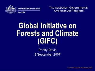Global Initiative on Forests and Climate (GIFC)
