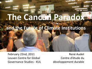 The Cancun Paradox