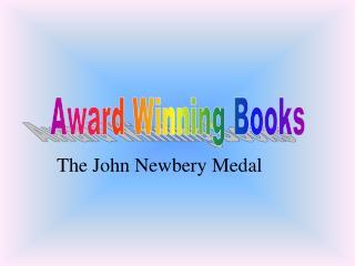 The John Newbery Medal