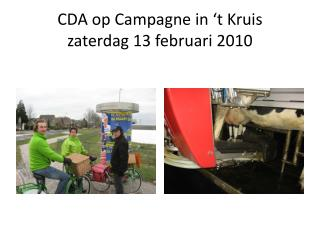 CDA op Campagne in 't Kruis  zaterdag  13 februari  2010
