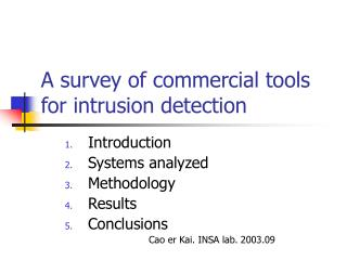 A survey of commercial tools for intrusion detection