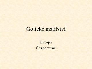 Gotick  mal rstv