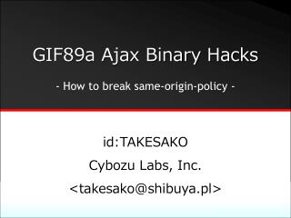 GIF89a Ajax Binary Hacks