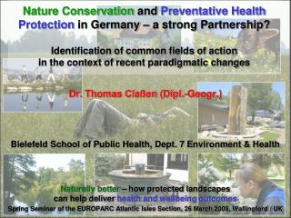 Dr. Thomas Claßen (Dipl.-Geogr.) Bielefeld School of Public Health, Dept. 7 Environment & Health