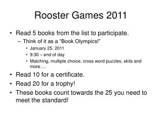 Rooster Games 2011