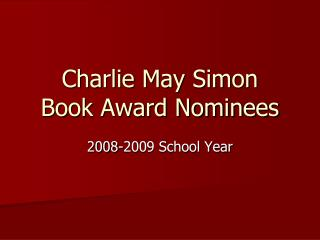 Charlie May Simon  Book Award Nominees