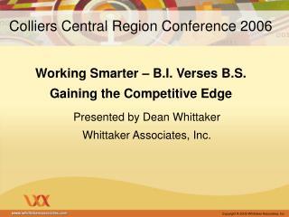 Presented by Dean Whittaker Whittaker Associates, Inc.