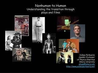 Nonhuman to Human Understanding the transition through plays and films