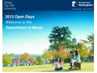 2013 Open Days Welcome to the Department of Music
