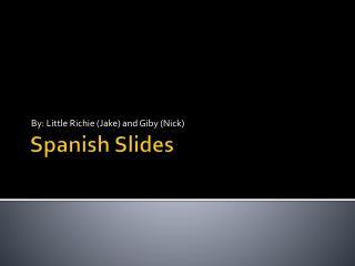 Spanish Slides