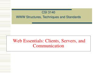 Web Essentials: Clients, Servers, and Communication