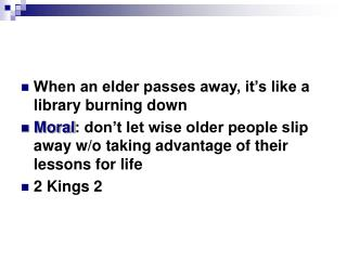 When an elder passes away, it's like a library burning down