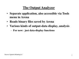 The Output Analyzer