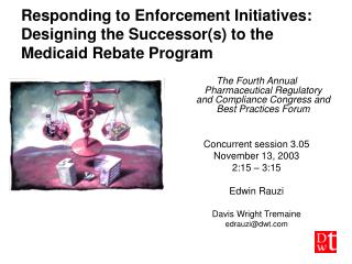 Responding to Enforcement Initiatives:  Designing the Successor(s) to the Medicaid Rebate Program