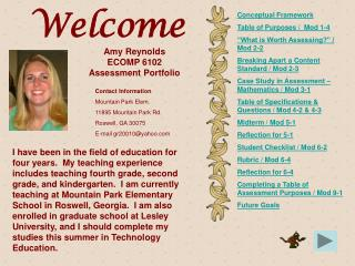 Amy Reynolds  ECOMP 6102 Assessment Portfolio