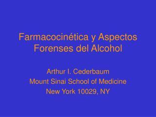 Farmacocinética y Aspectos Forenses del Alcohol