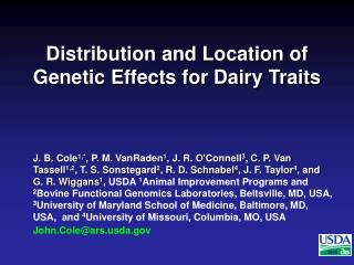 Distribution and Location of Genetic Effects for Dairy Traits