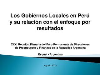 Los Gobiernos Locales en Per� y su relaci�n con el enfoque por resultados