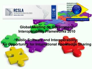 Global Meeting on Government  Interoperability Frameworks 2010