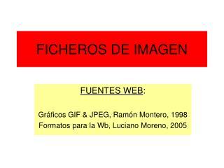 FICHEROS DE IMAGEN
