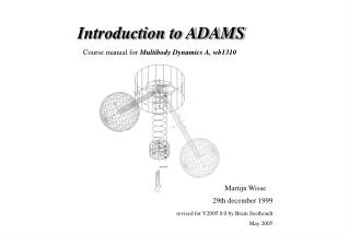 Introduction to ADAMS