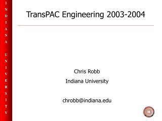TransPAC Engineering 2003-2004