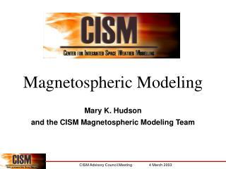 Magnetospheric Modeling