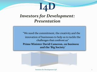 I4D Investors for Development:  Presentation