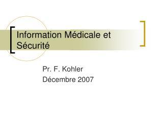 Information Médicale et Sécurité