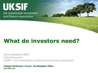 What do investors need?