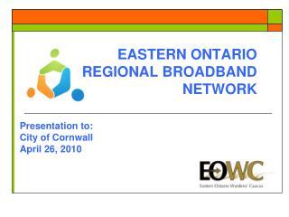 EASTERN ONTARIO REGIONAL BROADBAND NETWORK