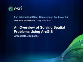 An Overview of Solving Spatial Problems Using ArcGIS