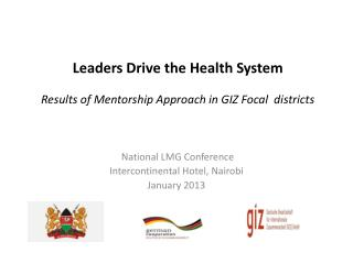 Leaders Drive the Health System Results of Mentorship Approach in GIZ Focal  districts