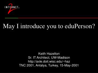 May I introduce you to eduPerson?